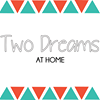 Two Dreams at Home