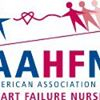 American Association of Heart Failure Nurses - AAHFN