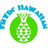 Fryin' Hawaiian