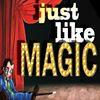 Just Like Magic