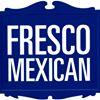 Fresco Mexican