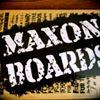 Maxon Boards