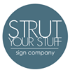 Strut Your Stuff Sign Company