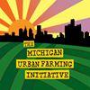 The Michigan Urban Farming Initiative (MUFI)