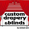 Custom Drapery and Blinds by Michael Esch