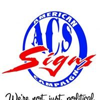 ACS - Signs, Printing & Embroidery (American Campaign Signs)