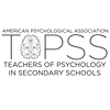 APA Teachers of Psychology in Secondary Schools - TOPSS