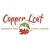 Copper Leaf Gardens & Event Center