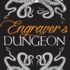 Engraver's Dungeon
