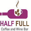 Half Full - Coffee and Wine