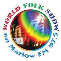 Marlow FM 97.5 - World Folk Show