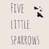 Five Little Sparrows