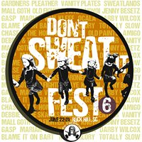 Don't Sweat It FEST