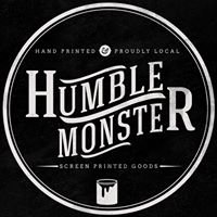 Humble Monster Screen Printed Goods