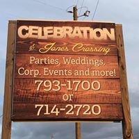 Celebration At Jones Crossing
