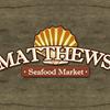 Matthews' Seafood Market