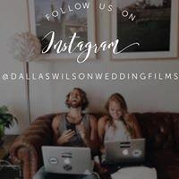 Dallas Wilson Wedding Films