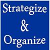 Strategize and Organize