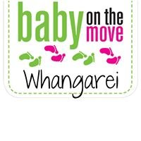 Baby On The Move - Whangarei