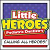 Little Heroes Pediatric Dentistry