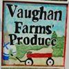 Vaughan Farm's Produce