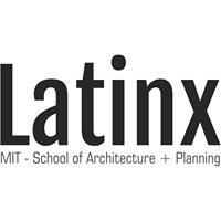 SA+P Latinx - MIT