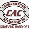Communication Access Center for the Deaf and Hard of Hearing, Inc