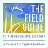 Field Guide to a Regenerative Economy
