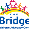 The Bridge - Children's Advocacy Center