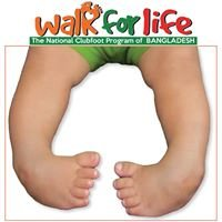 Walk For Life - The National Clubfoot Program of Bangladesh