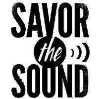 Savor the Sound