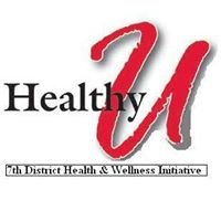 Healthy U - 7th District Health & Wellness  Initiative