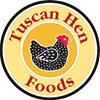 Tuscan Hen Foods