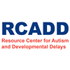 Resource Center for Autism and Developmental Delays (RCADD)