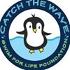 Catch the Wave - Swim for Life Foundation