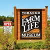 Tobacco Farm Life Museum, Inc.