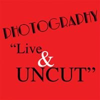 Photography Live and Uncut