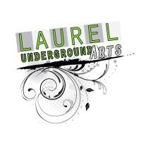 Laurel Underground Arts