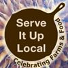 Serve It Up Local, Celebrating Farms & Food