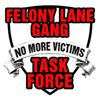 Felony Lane Gang Task Force