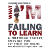 WHAT I'M FAILING TO LEARN - a live theatrical concert