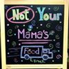 Not Your Mama's Food Truck