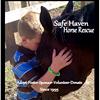 Safe Haven Horse Rescue and Sanctuary