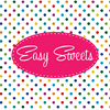 Easy Sweets