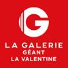 La Galerie - Géant La Valentine