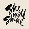 She Will Shine
