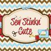Sew Stinkn' Cute