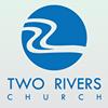 Two Rivers Church