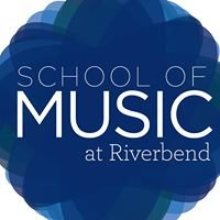 School of Music at Riverbend