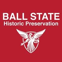 Ball State Historic Preservation